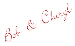 Bob & Cheryl's Signature