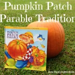 Pumpkin Patch Parable Tradition
