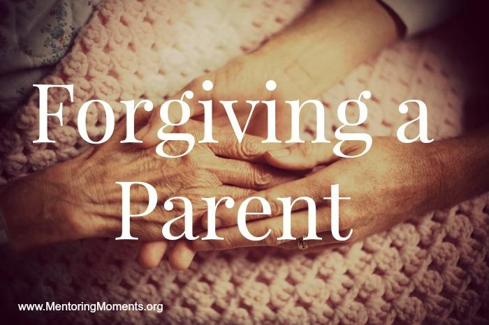 Forgiving a Parent