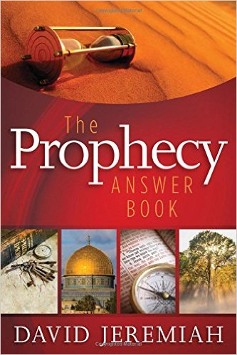 The Prophecy Answer Book by David Jeremiah