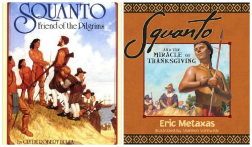 Squanto Friend of Pilgrims & Squanto Miracle of Thanksgiving