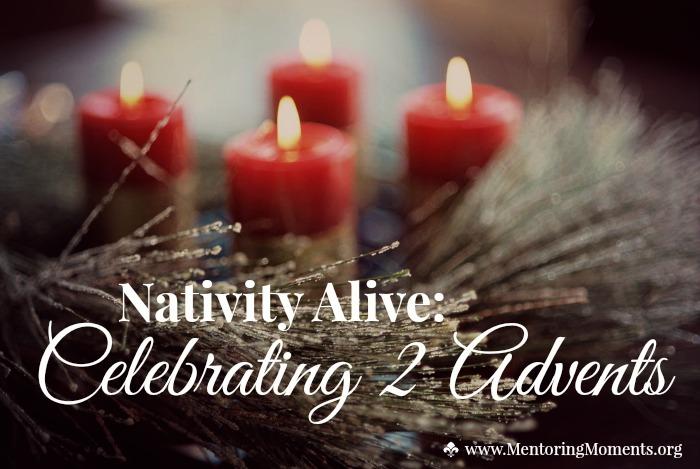 Nativity Alive: Celebrating 2 Advents