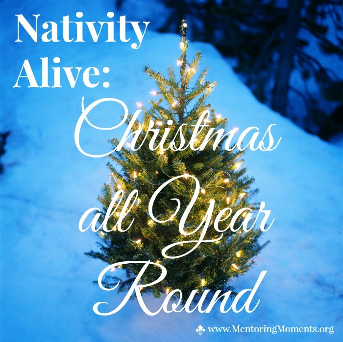 Nativity Alive: Christmas all Year Round