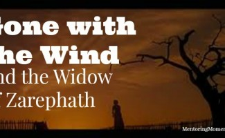 Gone with the Wind and the Widow of Zarephath