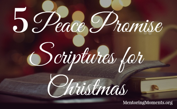 5 peace promise scriptures for christmas mentoring moments - Christmas Scriptures