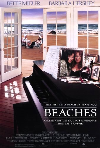Beaches - A Friend who Stuck for Life